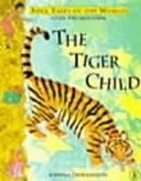 The Tiger Child