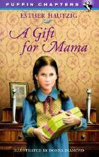 A Gift for Mama