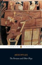The The Persians and Other Plays: The Persians and Other Plays The Persians / Prometheus Bound / Seven Against Thebes / The Suppliants