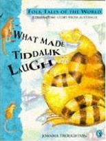 What Made Tiddalik Laugh