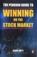 The Penguin Guide to Winning on the Stock Market