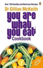 """""""You are What You Eat"""" Cookbook"""