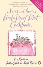 Neris and India's Idiot-Proof Diet Cookbook