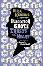 Inspector Ghote Trusts the Heart