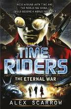 TimeRiders: The Eternal War (Book 4)