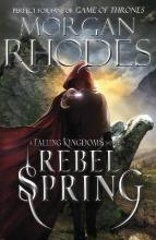 Falling Kingdoms: Rebel Spring (book 2)