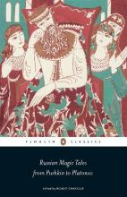 Russian Magic Tales from Pushkin to Platonov