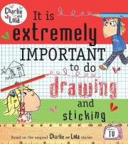 Charlie and Lola: It is Extremely Important to do Drawing and Sticking