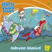 Harry and His Bucket Full of Dinosaurs: Underwater Adventure