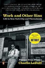 Work and Other Sins
