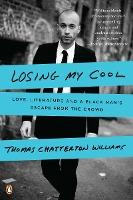 Losing My Cool