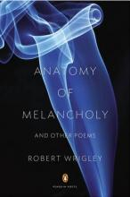 Anatomy of Melancholy and Other Poems