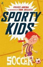 Sporty Kids: Soccer!