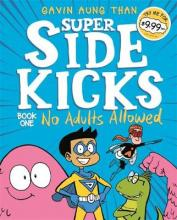 The Sidekicks 1: No Adults Allowed