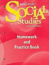 Harcourt Social Studies: Ancient Civilizations Homework and Practice Book