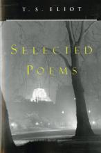 T. S. Eliot Selected Poems
