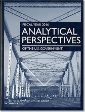 Fiscal Year 2016 Analytical Perspectives: Budget of the U.S. Government