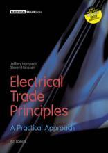 Electrical Trade Principles: A Practical Approach with Student Resource Access 24 Months
