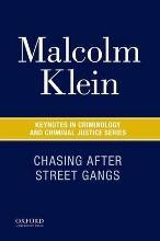 Chasing After Street Gangs