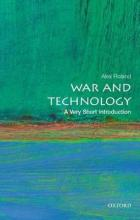 War and Technology: A Very Short Introduction