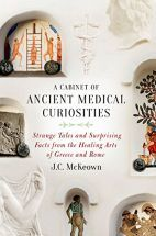A Cabinet of Ancient Medical Curiosities