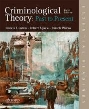Criminological Theory: Past to Present