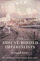 The Absent-Minded Imperialists