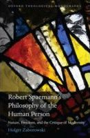 Robert Spaemann's Philosophy of the Human Person