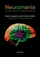 Neuromania: On the Limits of Brain Science