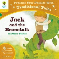 Oxford Reading Tree: Level 5: Traditional Tales Phonics Jack and the Beanstalk and Other Stories