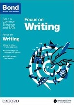 Bond 11+: English: Focus on Writing