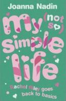 My (Not) So Simple Life