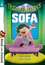 Read with Oxford: Stage 6: Frankenstein's Sofa