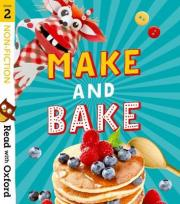 Read with Oxford: Stage 2: Non-fiction: Make and Bake!