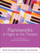 Pianoworks: A Night at the Theatre : Music from operas, ballets, and musicals