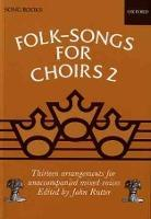 Folksongs for Choirs 2