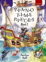 Piano Time Pieces 2: Piano Time Pieces 2 Book 2