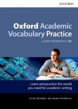 Oxford Academic Vocabulary Practice: Lower-Intermediate B1: Oxford Academic Vocabulary Practice B1 with Key: Lower-intermediate B1