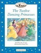 Classic Tales: Twelve Dancing Princesses Elementary level 2