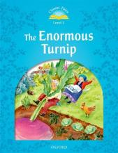 Classic Tales Second Edition: Level 1: The Enormous Turnip