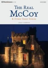 Dominoes: Real McCoy and Other Ghost Stories Level 1