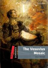 Dominoes: Three: The Vesuvius Mosaic