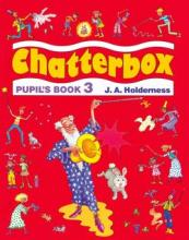 Chatterbox: Level 3: Pupil's Book