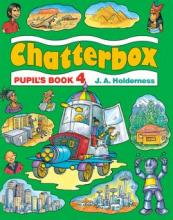Chatterbox: Level 4: Pupil's Book