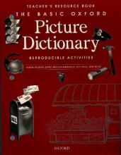 The Basic Oxford Picture Dictionary, Second Edition:: Teacher's Resource Book of Reproducible Activities