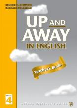 Up and Away in English: 4: Teacher's Book