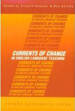 Currents of Change in English Language Teaching
