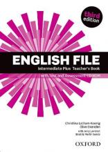 English File: Intermediate Plus: Teacher's Book with Test and Assessment