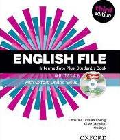 English File third edition: Intermediate Plus: Student's Book with iTutor and Online Skills
