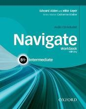 Navigate: B1+ Intermediate: Workbook with CD (without key)